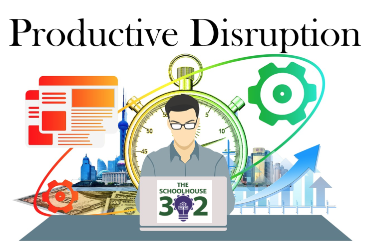 Productive Disruption